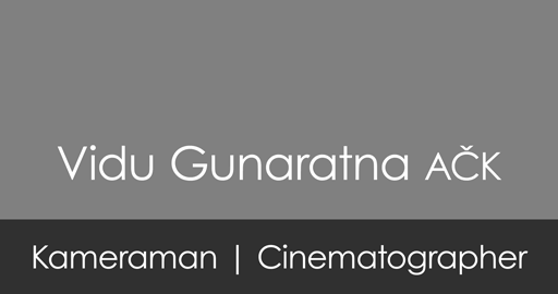Vidu Gunaratna, A�K – Kameraman | Director of Photography